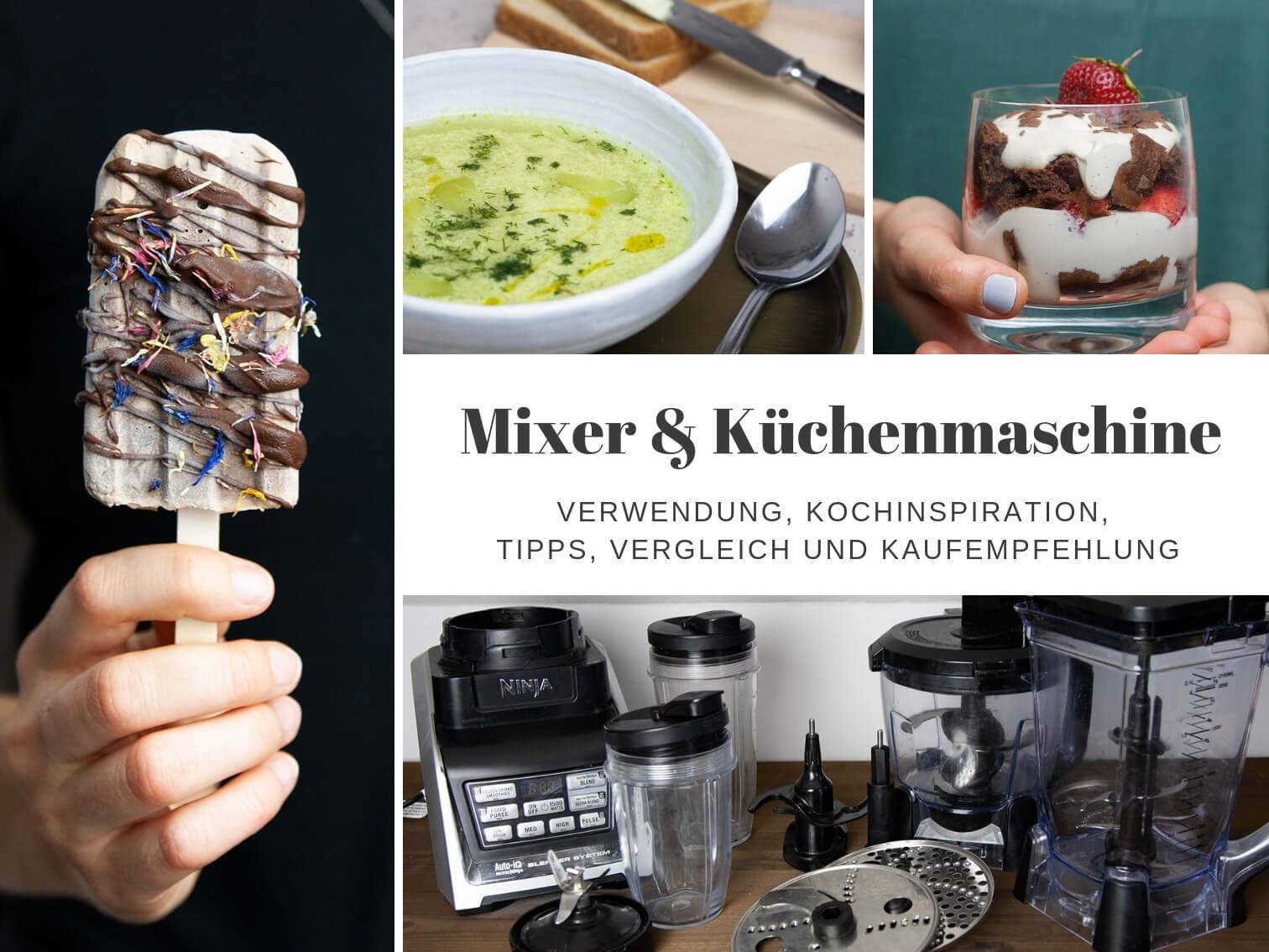 Küchenmaschine und Mixer Vergleich