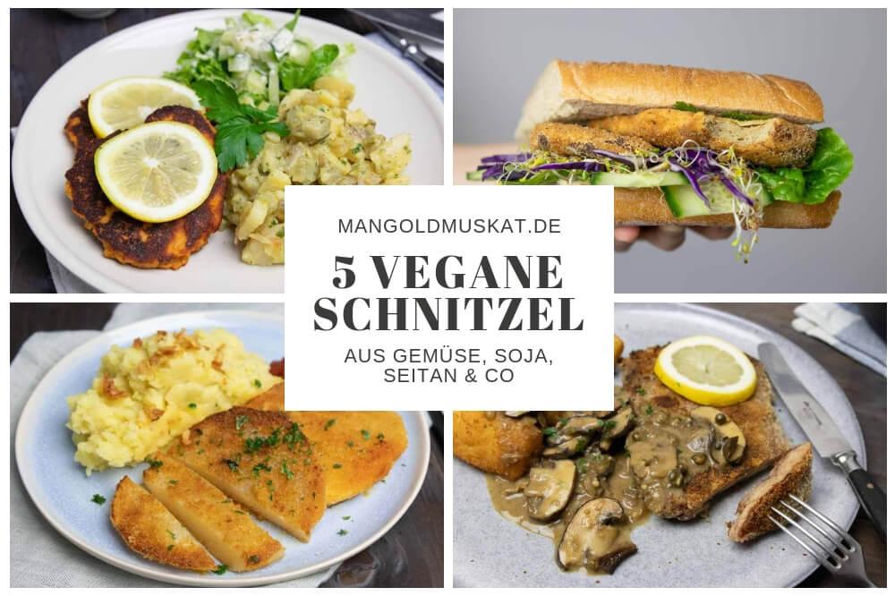 Fünf vegane Schnitzel vom Food Blog Mangold & Muskat